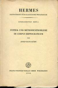 System- und Methodenprobleme im Corpus Hippocraticum.