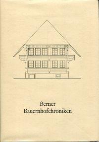 Berner Bauernhofchroniken, Band 2.