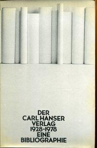 Der Carl Hanser Verlag 1928-1978. Eine Bibliographie.