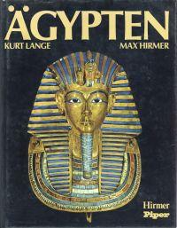 Ägypten. Architektur, Plastik, Malerei in 3 Jahrtausenden.