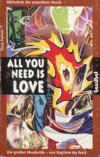 All you need is love. Die grossen Musikstile - vom Ragtime bis Rock.