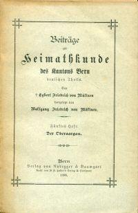 Beiträge zur Heimathkunde des Kantons Bern deutschen Theils. Fünftes Heft: Oberaargau.
