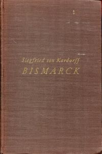 Bismarck. 4 Vorträge. Ein Beitrag zur deutschen Parteigeschichte.