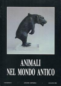 Animali nel mondo antico. Dal 3000 a.C. (culture ittita ed egizia) al 500 d. C. (fine dell'Imperio Romano) esposizione e vendita dal 23 ottobre al 24 dicembre 1992, Atelier Amphora, Lugano.