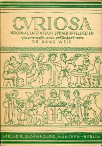 Curiosa. Noch einmal lateinische Sprachspielereien.