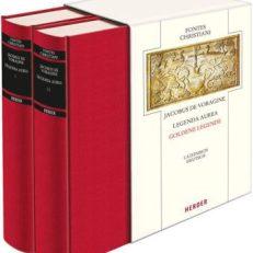 Legenda aurea : legendae sanctorum = Goldene Legende. Text Lateinisch und Deutsch.