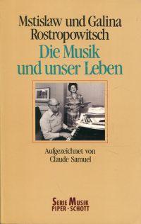 Die Musik und unser Leben.