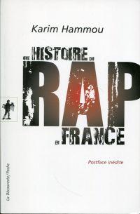 Une histoire du rap en France.