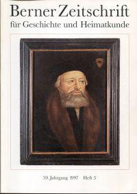 """""""...die wysheit Gottes auf den Gassen"""". Wolfgang Musculus (1497-1563) und die Reformation. Begleitheft zur Ausstellung im Berner Münster, 19. September bis 9. November 1997."""