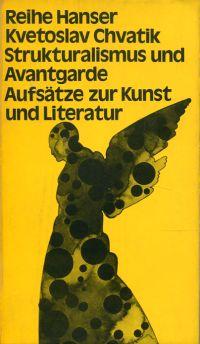 Strukturalismus und Avantgarde. Aufsätze zur Kunst und Literatur.
