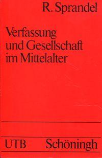 Verfassung und Gesellschaft im Mittelalter.