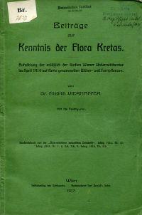 Beiträge zur Kenntnis der Flora Kretas. Aufzählung der anlässlich der fünften Wiener Universitätsreise im April 1914 auf Kreta gesammelten Blüten- und Farnpflanzen.