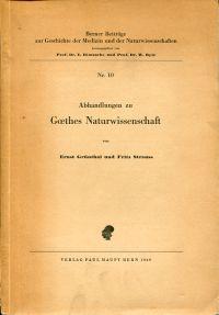 Abhandlungen zu Goethes Naturwissenschaft.