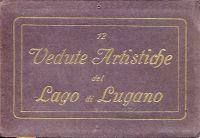 12 Vedute Artistiche de Lago di Lugano.