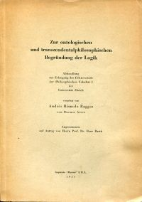 Zur ontologischen und transzendentalphilosophischen Begründung der Logik.