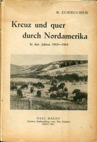 Kreuz und quer durch Nordamerika. In den Jahren 1915-1919.