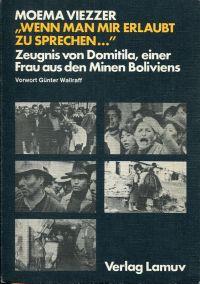 Wenn man mir erlaubt zu sprechen ... Zeugnis d. Domitila, einer Frau aus den Minen Boliviens.