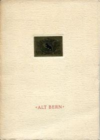 Alt Bern. [Reproduktionsmappe der Schaufenster anlässlich des Geschäftsjubiläums 70 Jahre Loeb 1881-1951].