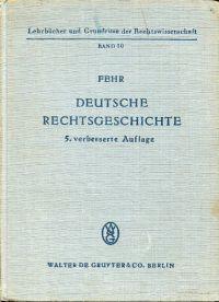 Deutsche Rechtsgeschichte.