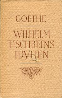 Wilhelm Tischbeins Idyllen.