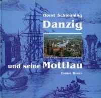 Danzig und seine Mottlau.