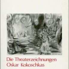 Die Theaterzeichnungen Oskar Kokoschkas.