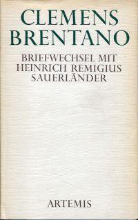 Briefwechsel mit Heinrich Remigius Sauerländer. Hrsg. von Anton Krättli.