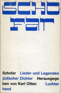 Schofar. Lieder und Legenden jüdischer Dichter.
