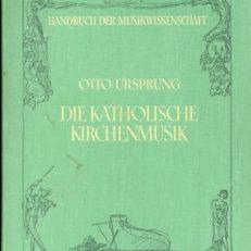 Die katholische Kirchenmusik.