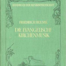 Die evangelische Kirchenmusik.