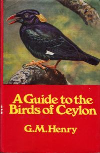A guide to the birds of Ceylon. Illustrated by the author.