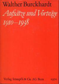Aufsätze und Vorträge. 1910 - 1938.