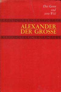 Alexander der Grosse.