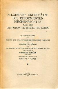 Allgemeine Grundsätze des reformierten Kirchenrechtes nach der orthodox-reformierten Lehre.