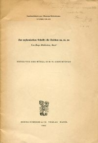 Zur mykenischen Schrift: die Zeichen za, ze, zo. Peter von der Mühll zum 70. Geburtstag.