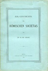 Zur Geschichte der Römischen Societas.