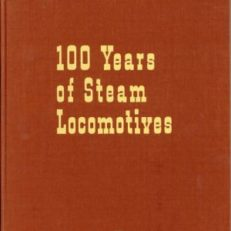 100 Years of steam locomotives.