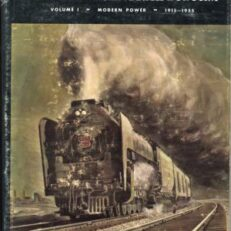 Steam power of the New York Central System, Vol. 1: Modern power 1915-1955.