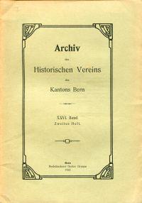 Archiv des Historischen Vereins des Kantons Bern, 26. Band, Heft 2 (1922).