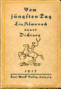 Vom jüngsten Tag. Ein Almanach neuer Dichtung.