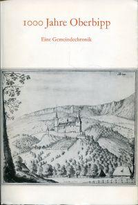 1000 Jahre Oberbipp. Eine Gemeindechronik.