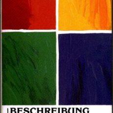 Beschreibung des Christentums. [Eine historische Phänomenologie].