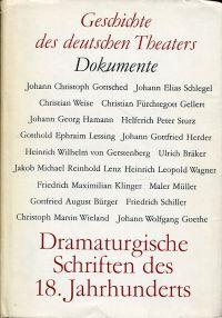 Dramaturgische Schriften des  18. Jahrhunderts.