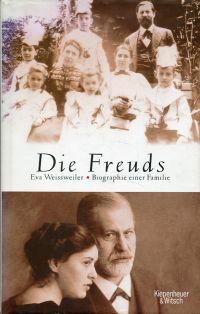 Die Freuds. Biographie einer Familie.