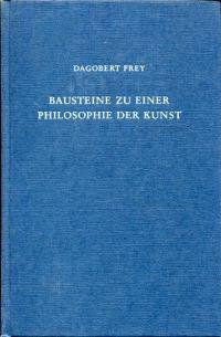 Bausteine zu einer Philosophie der Kunst.