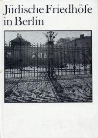 Jüdische Friedhöfe in Berlin.
