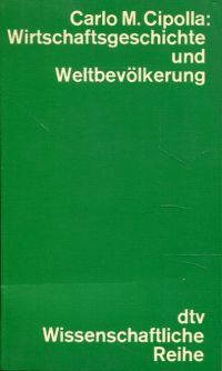 Wirtschaftsgeschichte und Weltbevölkerung.