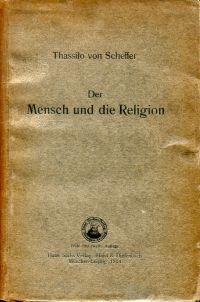 Der  Mensch und die Religion.