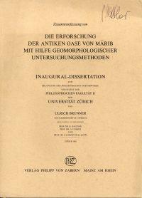 Zusammenfassung von: Die Erforschung der antiken Oase von Marib mit Hilfe geomorphologischer Untersuchungsmethoden.