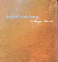 Arnold Schönberg, catalogue raisonné.